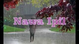 NEW TRADITIONAL ALBUM ''''''NAWA IPIL'''' COMING SOON  THIS DECEMBER