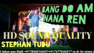 New Santali Orchestra song 2018 || BANG DO AAM NANA REN || Stephan Tudu