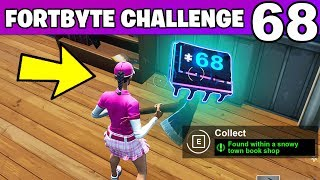 FORTBYTE #68 - Found WITHIN A SNOWY TOWN BOOK SHOP LOCATION Fortnite Fortbyte 68 Challenge