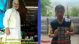 Kashmir crown Impact market checking held in karnah after kashmir crown news
