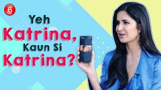 Bharat star Katrina Kaif Plays The HILARIOUS Game Of 'Yeh Katrina Kaun Si Katrina'