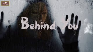 Horror Movie | Behind You | Silent Short Film | 2018