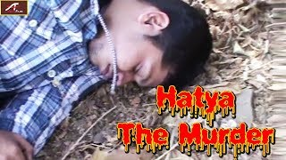 New Hindi Short Film 2018 | HATYA The Murder | Full Length Short Movie | R K Khanna - Latest Movies