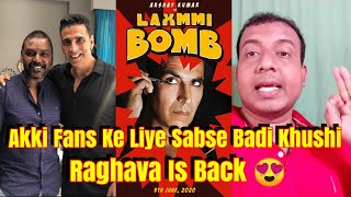 Raghava Lawrence Is Back Again To Direct Laxmmi Bomb l Meri Baat Aakhir Sach Hui????