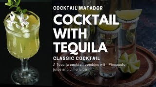How to make cocktail with Tequila in Hindi | Matador Classic Cocktail | Cocktails India