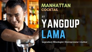 How to make Manhattan Cocktail | Manhattan cocktail by Yangdup Lama | Cocktails India | Manhattan
