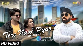 Tere Naal Pyar | Jass Nagra | Ft. Master Rakesh  | Latest Punjabi Song 2019  | KHP Records