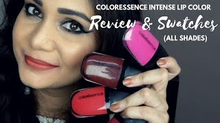 सबसे अच्छी Liquid Lipstick in India? Coloressence Intense Liquid Lip Color Review & Swatches