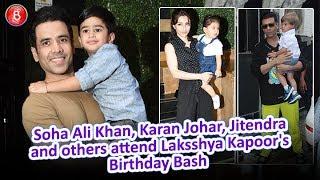 Soha Ali Khan Karan Johar Jitendra and others attend Laksshya Kapoor's Birthday Bash