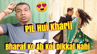Bharat Movie Is Out Of Legal Trouble Ab Darne Ki Koi Baat Nahi ????