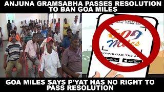 Anjuna Gramsabha Passes Resolution To Ban Goa Miles