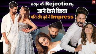 पंजाबी इंडस्ट्री की Queen Sargun Mehta ने पति Ravi Dubey को कर दिया था Reject