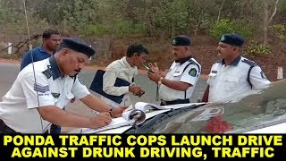 Ponda traffic cops launch drive against drunk driving, traffic violations