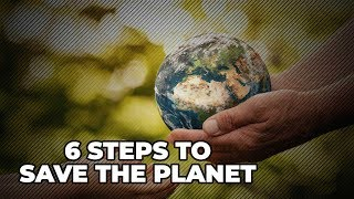 World Environment Day: 6 steps to save the planet