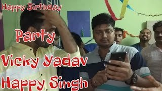 14/11/18 - Happy Birthday Partiy , Digital Kings - Vicky Yadav & Happy Singh , All Friend(1)