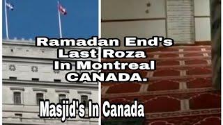 Last Day Of Ramadan In Canada | Montreal #Muslims In Canada