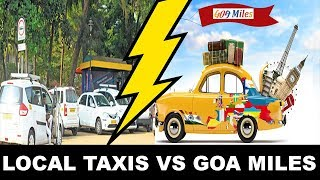 ????LIVE:Goa Miles VS Local Taxi Operators