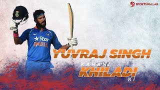 The incredible cricketing journey of Yuvraj Singh | Kahani Khiladi Ki