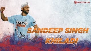 The Story Of Indian Hockey's Soorma - Sandeep Singh's Inspirational Hockey Career!