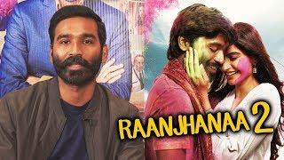 Dhanush Talks About Raanjhanaa 2 |  The Extraordinary Journey Of The Fakir Film Promotion
