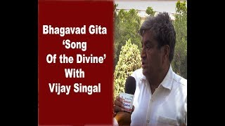Gita represents the very Essence of Vedas - The People in News with Vijay Singal