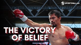 #MotivationalStories | Manny Pacquiao - The Power Of Belief!