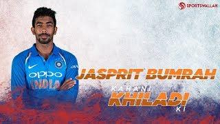 The Rise And Rise Of Jasprit Bumrah - Kahani Khiladi