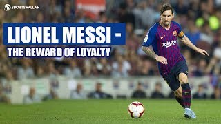FC Barcelona and Leo Messi's Bond Of Loyalty - #MotivationalStories
