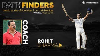PATHFINDERS EP 2 - Rohit Sharma's Coach - In conversation with Dinesh Lad