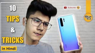 HINDI l Huawei p30 pro 1️⃣0️⃣10 Tips and Tricks In Hindi???? l without Root