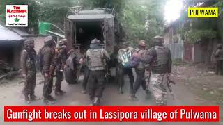 Gunfight breaks out in Lassipora village of Pulwama