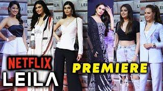 Netflix Original LEILA Screening | Huma Qureshi Diana Penty, Iulia Vantur