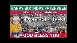 Let's Pray for Fatehveer  || Happy Birthday Fatehveer  Day 5