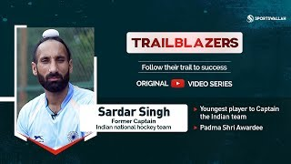 TRAILBLAZERS EP 1 - In conversation with Sardar Singh, Former Captain, Indian national hockey team