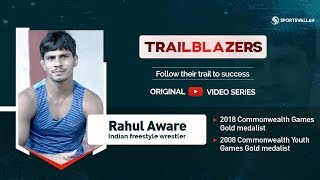 TRAILBLAZERS EP 2 - In conversation with Rahul Aware, Indian freestyle wrestler