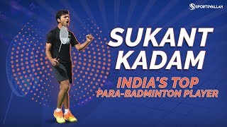 Sukant Kadam: India's top para-badminton player
