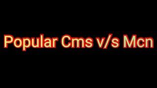 Popular YouTube Cms v/s Mcn Tech Video