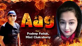 New Rap Item Song - Rabba Aag Lagi (Official Audio) - Pradeep Pathak - Misty Chakrobarty