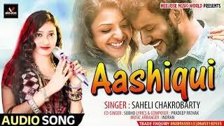 AASHIQUI | Full Song | New Hindi Song 2019 | Saheli Chakrobarty & Subho