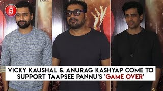 Vicky Kaushal & Anurag Kashyap Come To Support Taapsee Pannu's 'Game Over'