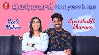 Aparshakti Khurana & Neeti Mohans Awkward Confessions About 'Kudiye Ni'