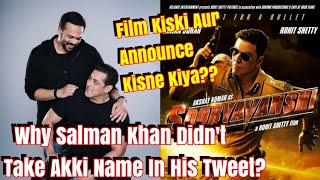 Why Salman Khan Didnt Take Akshay Kumar Name In His Tweet Regarding Sooryavanshi Release?