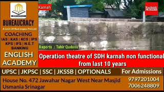 Operation theatre of SDH karnah non functional from last 10 years