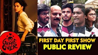 Game Over PUBLIC REVIEW | First Day First Show | Taapsee Pannu