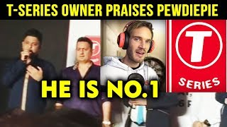 T-Series Owner Bhushan Kumar PRAISES Pewdiepie And Says He Is No. 1