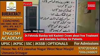 Tuberculosis officer Dr.Fehmida Banday told to kashmir crown about free treatment  for Patients