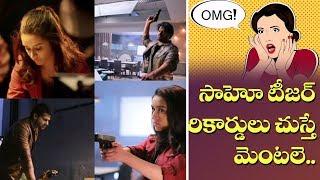 సాహో టీజర్ రికార్డులు | Saaho Movie Teaser YouTube Records | Prabhas | Top Telugu TV