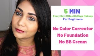 5 Minute summer Makeup | no foundation, no bb cream | Nidhi Katiyar