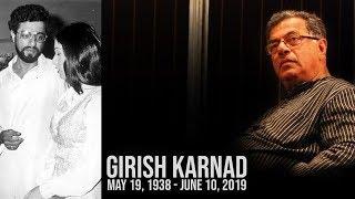 Girish Karnad At A Glance | Legendary Filmmaker And Actor Girish Karnad Dies At 81