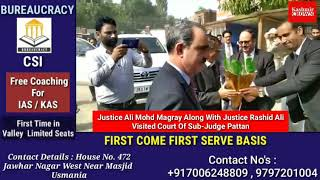 Justice Ali Mohd Magray Along With Justice Rashid Ali Visited Court Of Sub-Judge Pattan